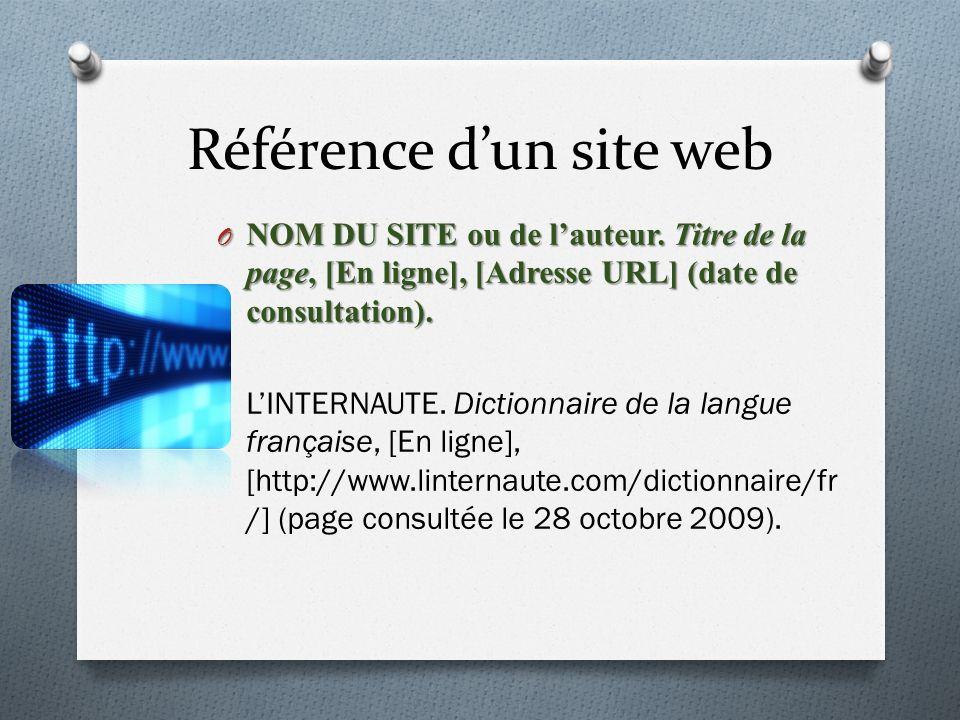 Référence dun site web O NOM DU SITE ou de lauteur.