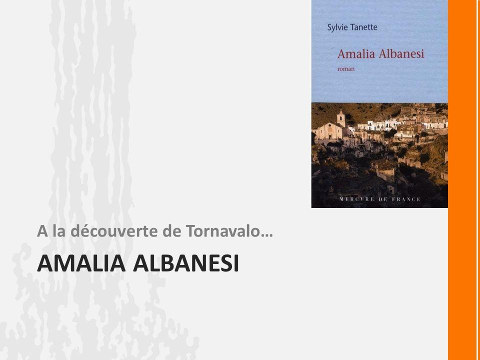 AMALIA ALBANESI A la découverte de Tornavalo…