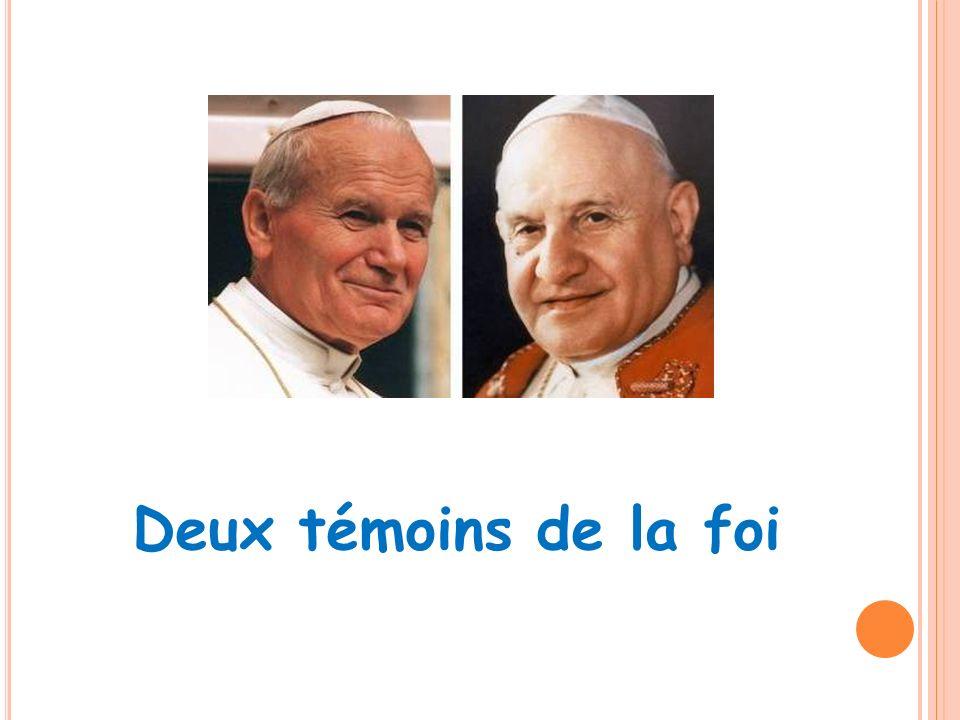 Deux témoins de la foi