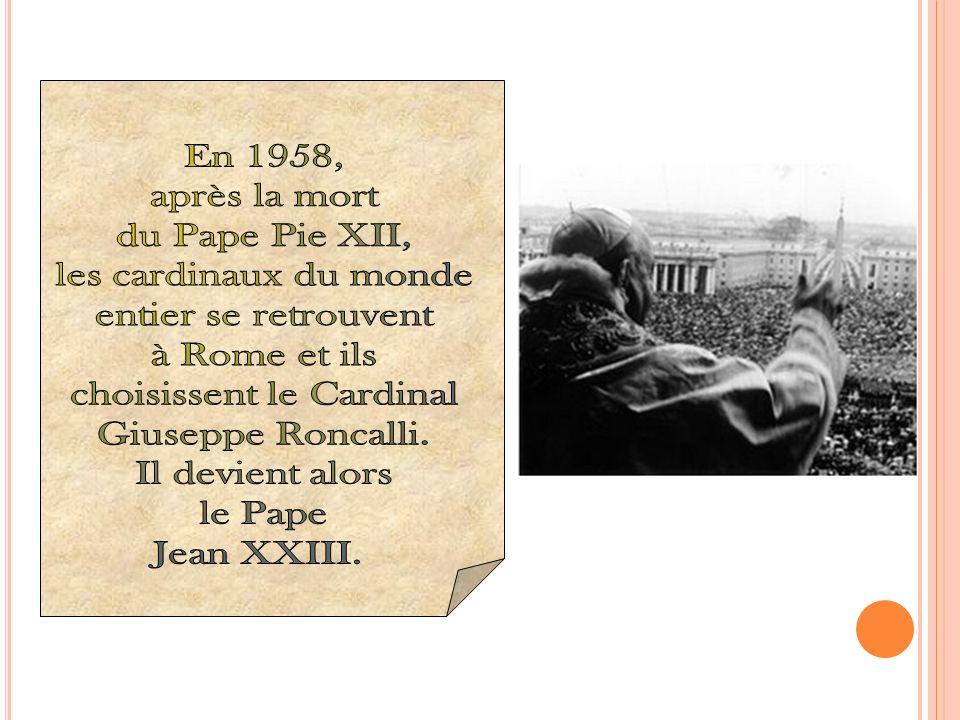 Jean XXIII a été Pape durant cinq ans.