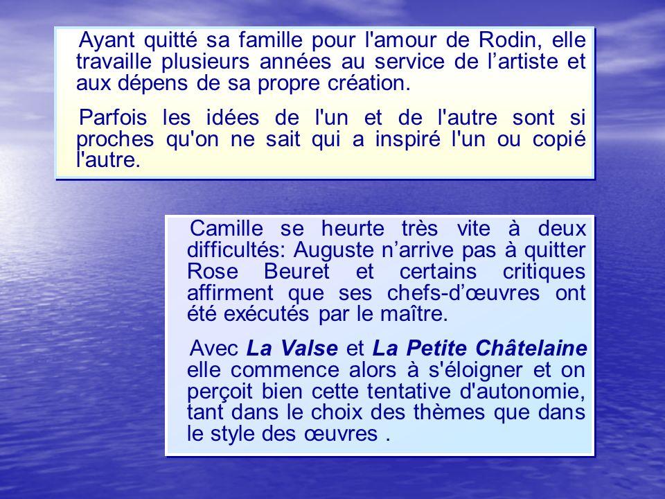 Camille se heurte très vite à deux difficultés: Auguste narrive pas à quitter Rose Beuret et certains critiques affirment que ses chefs-dœuvres ont ét