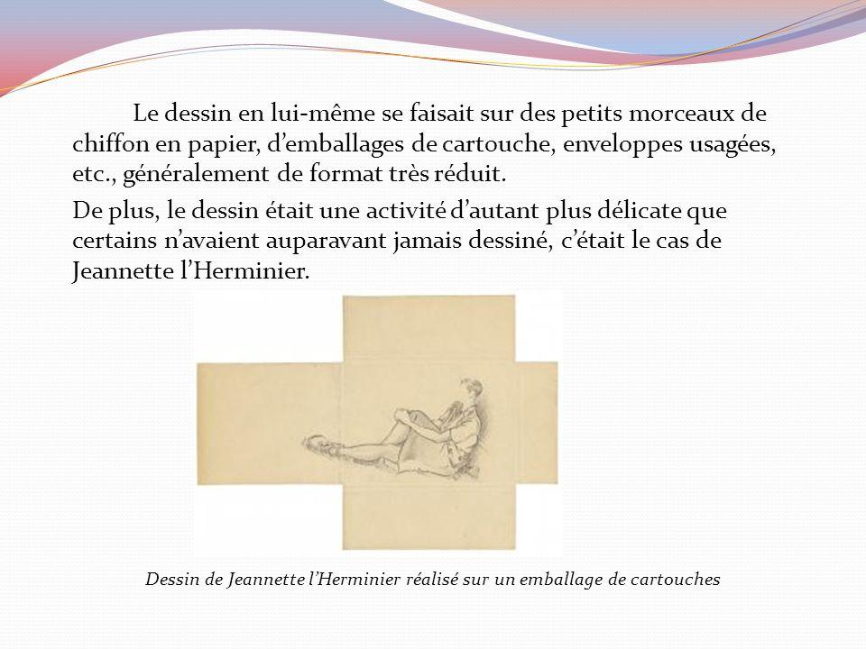 Le dessin en lui-même se faisait sur des petits morceaux de chiffon en papier, demballages de cartouche, enveloppes usagées, etc., généralement de format très réduit.