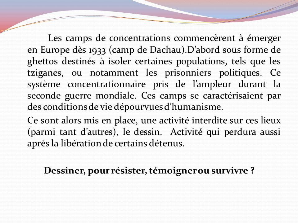 Les camps de concentrations commencèrent à émerger en Europe dès 1933 (camp de Dachau).Dabord sous forme de ghettos destinés à isoler certaines populations, tels que les tziganes, ou notamment les prisonniers politiques.