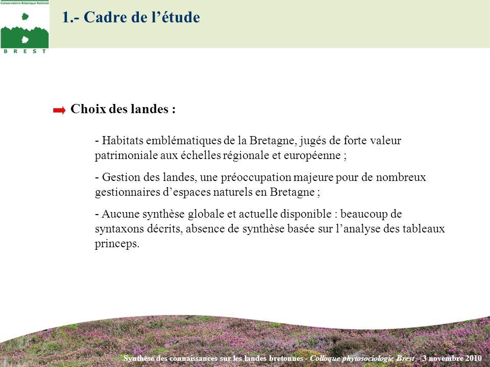 Synthèse des connaissances sur les landes bretonnes - Colloque phytosociologie Brest – 3 novembre 2010 - Habitats emblématiques de la Bretagne, jugés