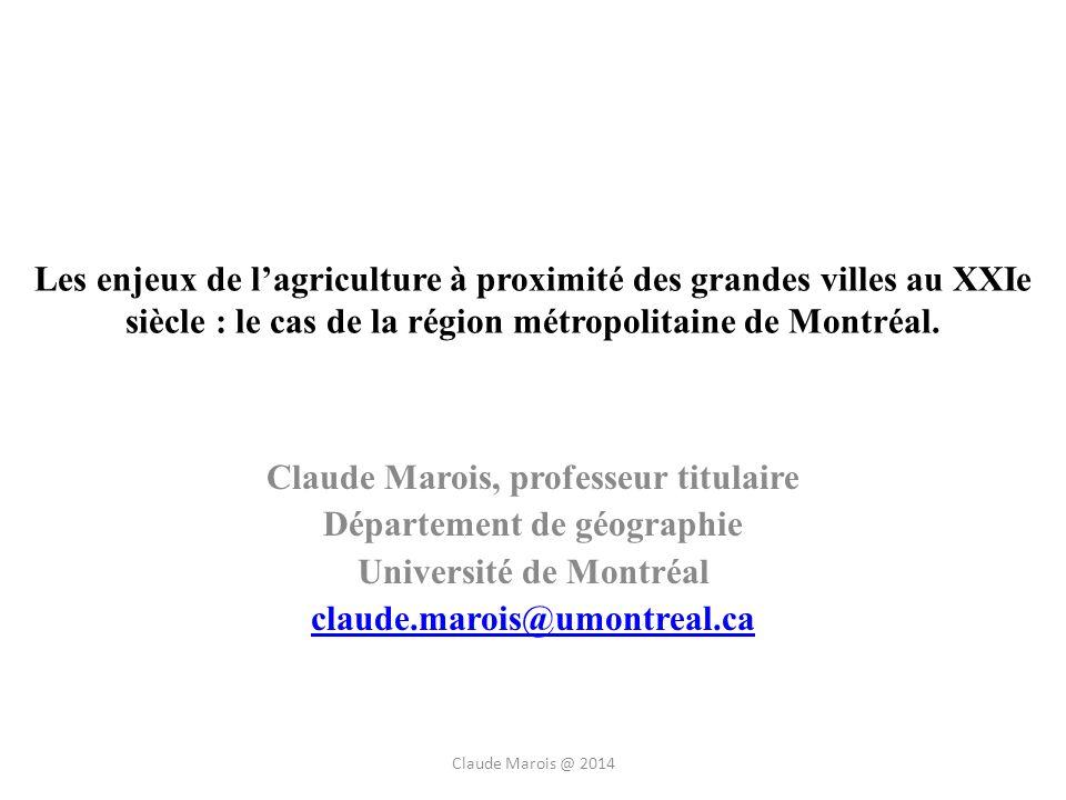 Les enjeux de lagriculture à proximité des grandes villes au XXIe siècle : le cas de la région métropolitaine de Montréal.