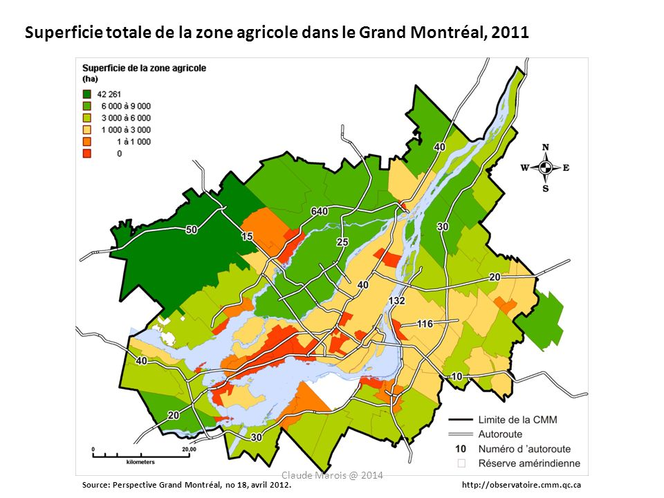 Superficie totale de la zone agricole dans le Grand Montréal, 2011 Source: Perspective Grand Montréal, no 18, avril 2012.http://observatoire.cmm.qc.ca Claude Marois @ 2014