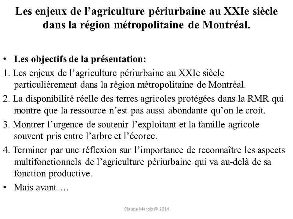 Les enjeux de lagriculture périurbaine au XXIe siècle dans la région métropolitaine de Montréal.