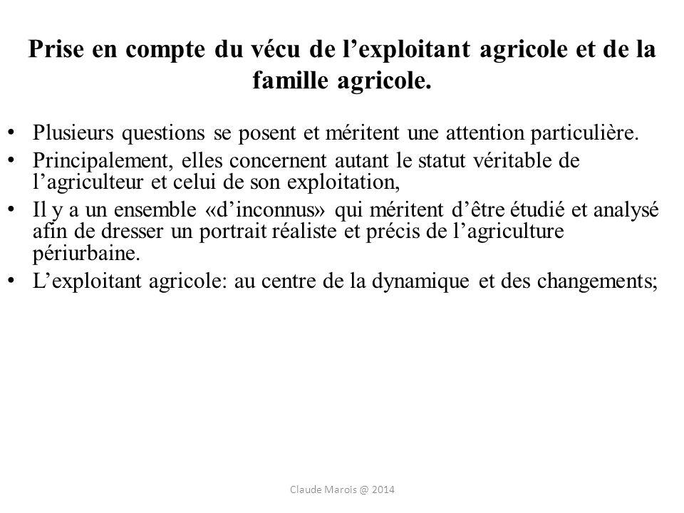 Prise en compte du vécu de lexploitant agricole et de la famille agricole.