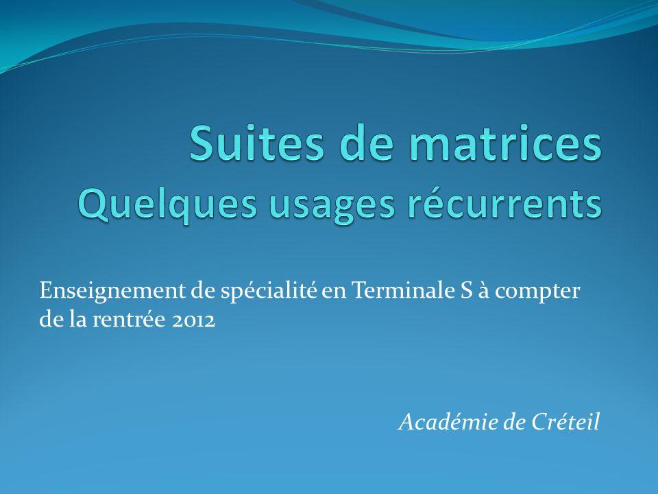 Enseignement de spécialité en Terminale S à compter de la rentrée 2012 Académie de Créteil