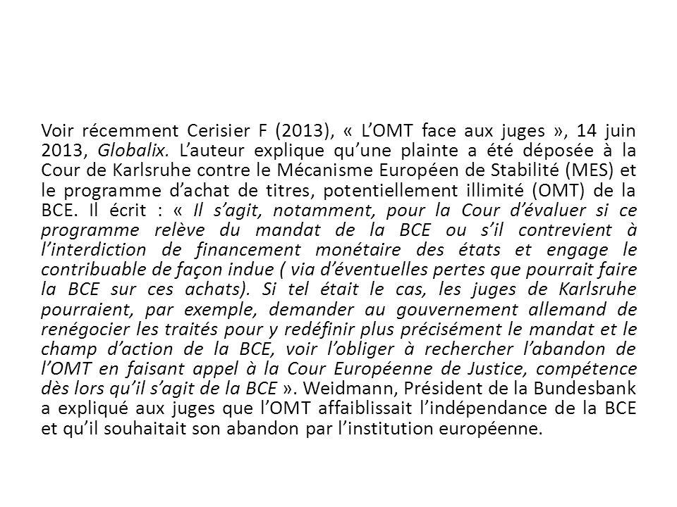 Voir récemment Cerisier F (2013), « LOMT face aux juges », 14 juin 2013, Globalix. Lauteur explique quune plainte a été déposée à la Cour de Karlsruhe