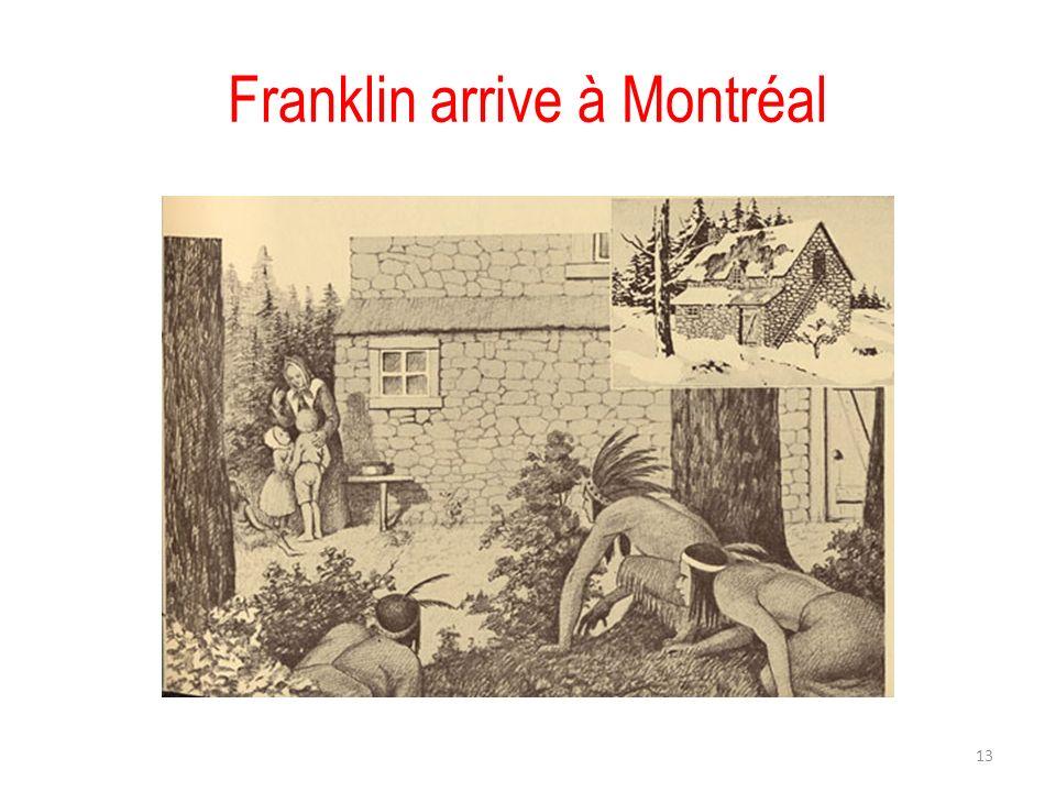 Franklin arrive à Montréal 13