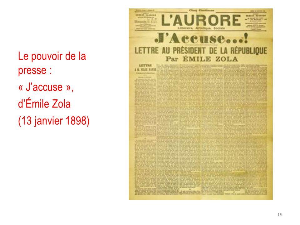 Le pouvoir de la presse : « Jaccuse », dÉmile Zola (13 janvier 1898) 15