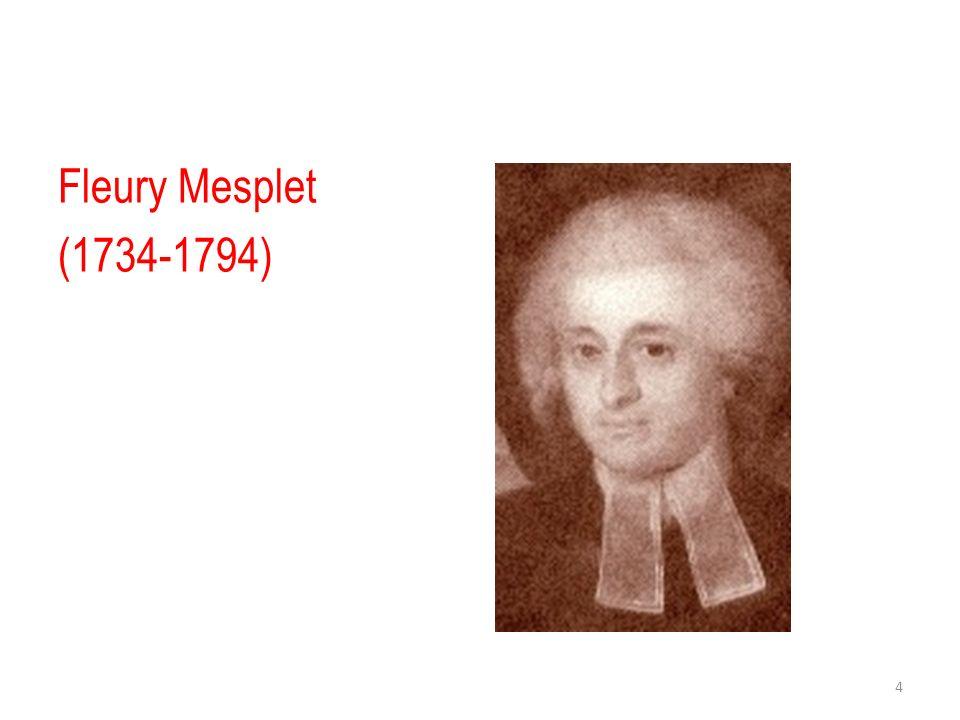 Jeune imprimeur Fleury Mesplet reçut sa formation dans latelier de son père, à Lyon, rue Mercière, la grande rue des imprimeurs et des libraires dans cette ville, rivale de Paris dans le monde de la librairie et de limprimerie en France.