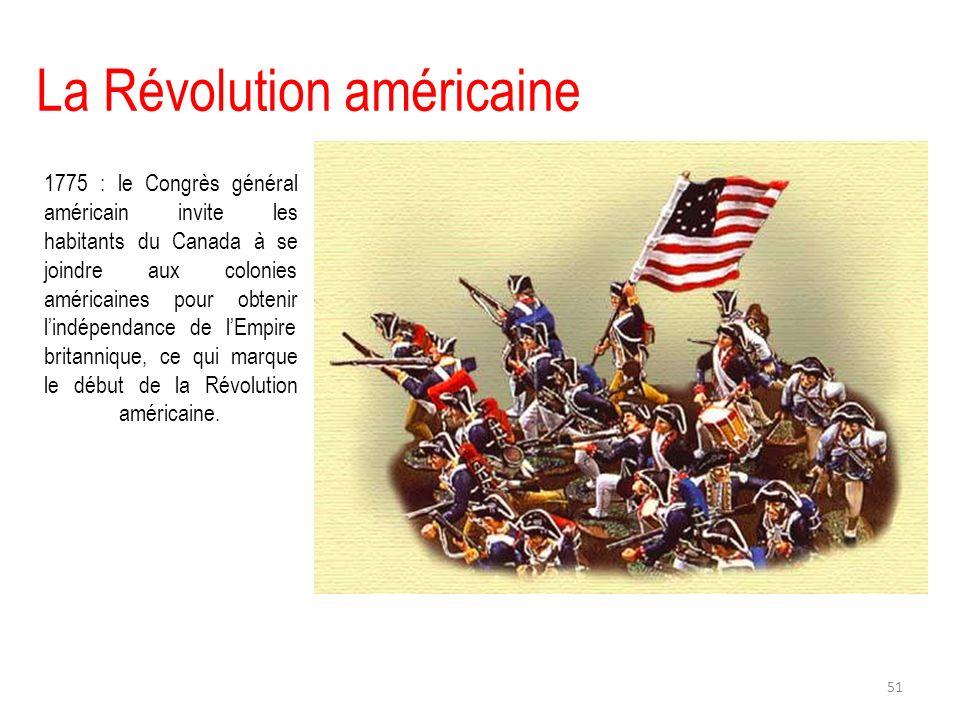 La Révolution américaine 1775 : le Congrès général américain invite les habitants du Canada à se joindre aux colonies américaines pour obtenir lindépe