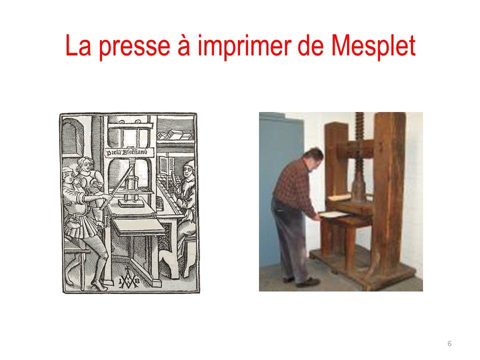 La presse à imprimer de Mesplet 6