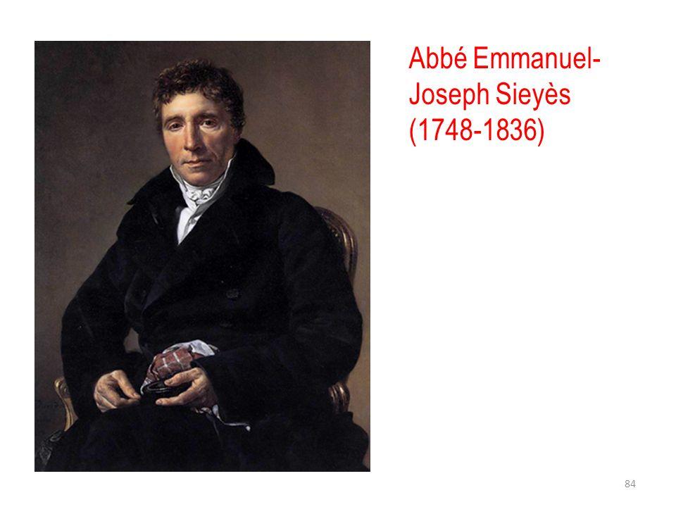 Abbé Emmanuel- Joseph Sieyès (1748-1836) 84