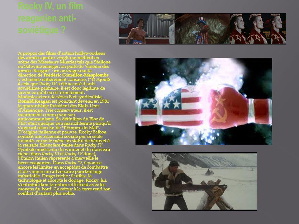 Rocky IV, un film reaganien anti- soviétique ? A propos des films daction hollywoodiens des années quatre-vingts qui mettent en scène des Messieurs Mu