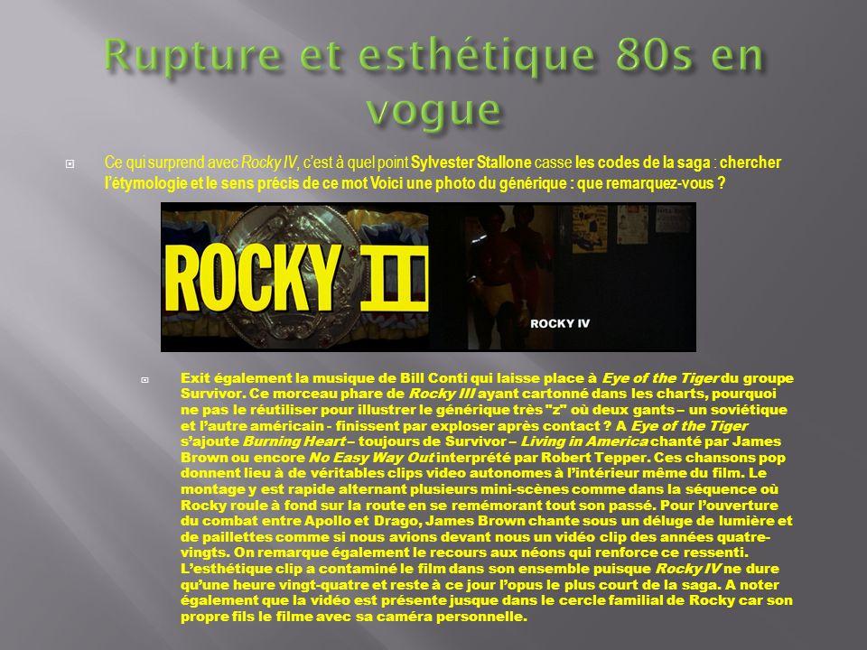 Même si dans Rocky III, Rocky ne gravit pas les marches du Philadelphia Museum of Art, elles étaient tout de même présentes (à gauche, Rocky II) Edictez les 3 ruptures de Rocky IV avec le reste de la saga par de phrases nominales courtes
