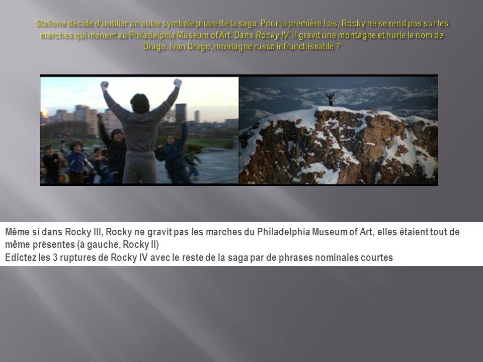 Même si dans Rocky III, Rocky ne gravit pas les marches du Philadelphia Museum of Art, elles étaient tout de même présentes (à gauche, Rocky II) Edict
