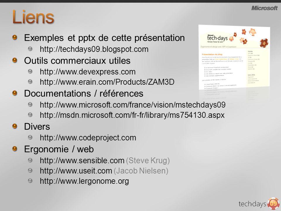 Exemples et pptx de cette présentation http://techdays09.blogspot.com Outils commerciaux utiles http://www.devexpress.com http://www.erain.com/Product