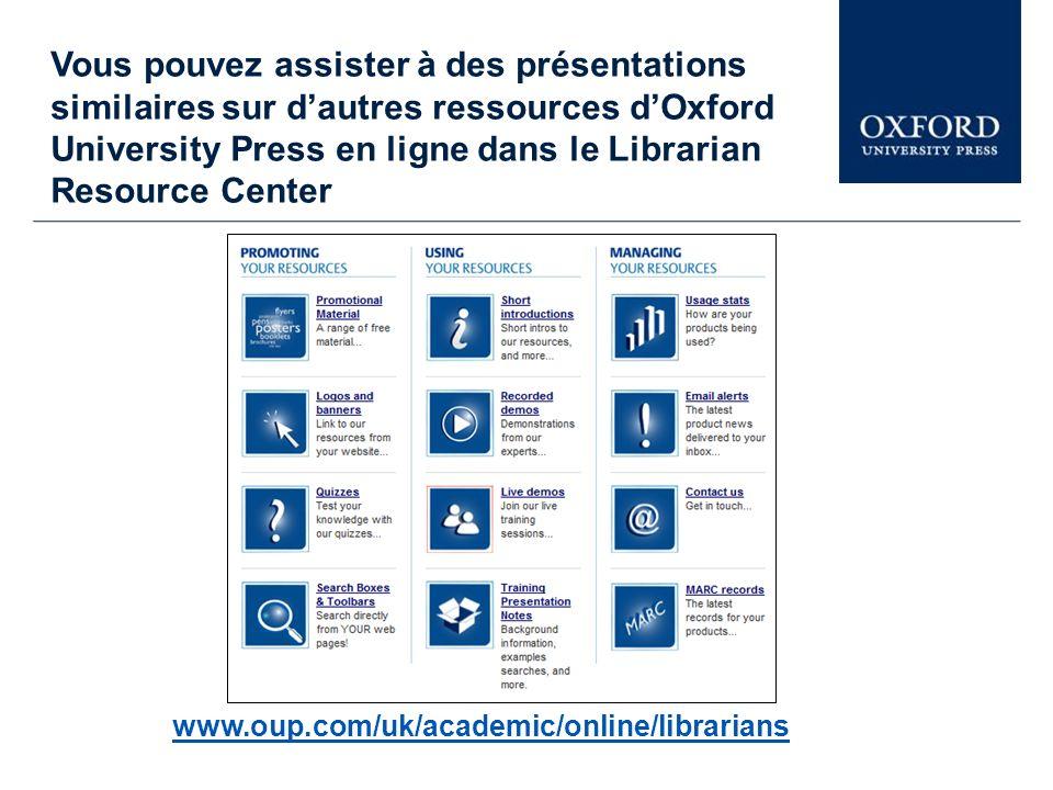 Cette présentation nest quune brève démonstration dOxford Scholarly Editions Online (OSEO).