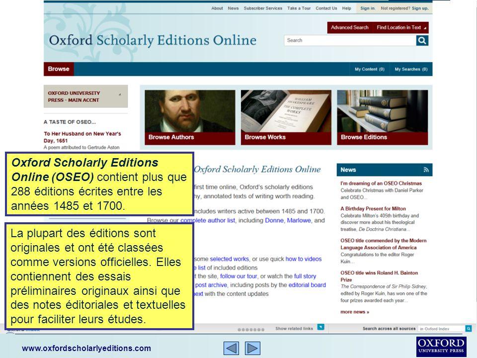 Cette présentation est un bref descriptif d Oxford Scholarly Editions Online (OSEO).