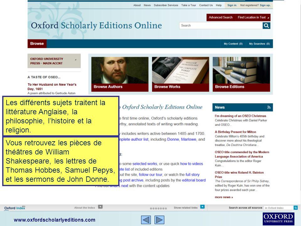 www.oxfordscholarlyeditions.com Oxford Scholarly Editions Online (OSEO) contient plus que 288 éditions écrites entre les années 1485 et 1700.