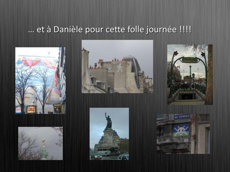 … et à Danièle pour cette folle journée !!!!