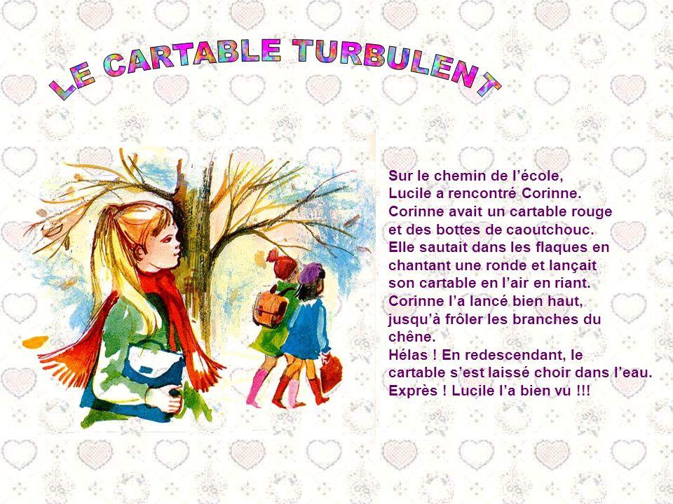Sur le chemin de lécole, Lucile a rencontré Corinne.
