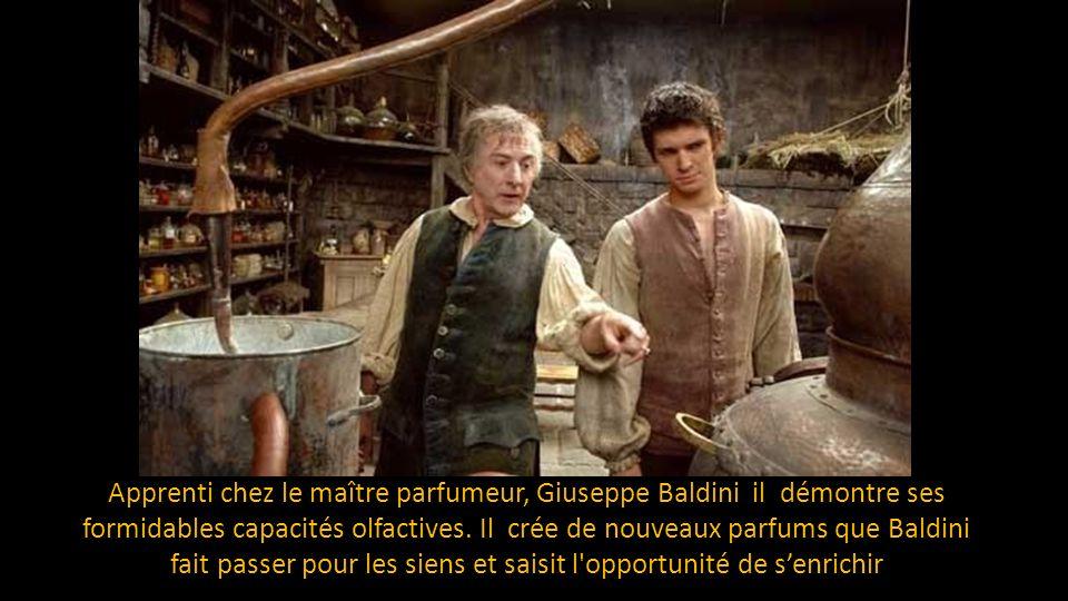 Le meurtre et l'obtention de ce formidable parfum sont les éléments qui vont déterminer la vie de Grenouille : il veut devenir le meilleur parfumeur d