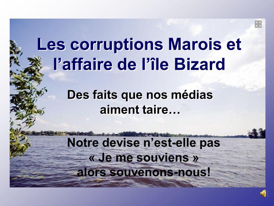 Les corruptions Marois et laffaire de lîle Bizard Des faits que nos médias aiment taire… Notre devise nest-elle pas « Je me souviens » alors souvenons-nous!