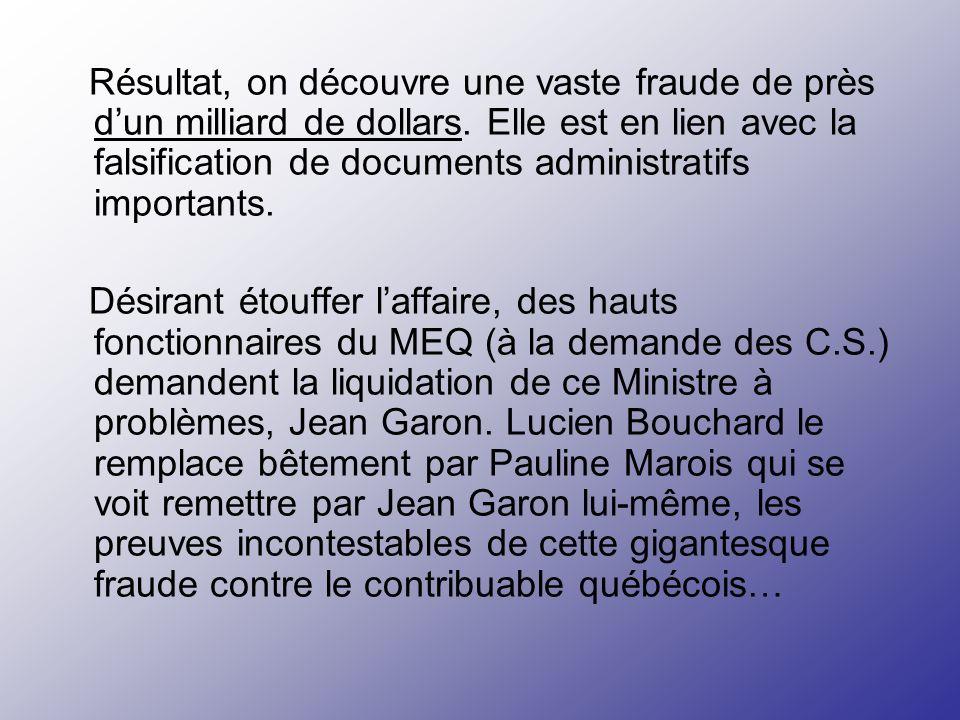 Dans un contexte de coupures, et confronté au gouffre financier du ministère de lÉducation, Jean Garon, alors Ministre de léducation (de 1994 à 1996),