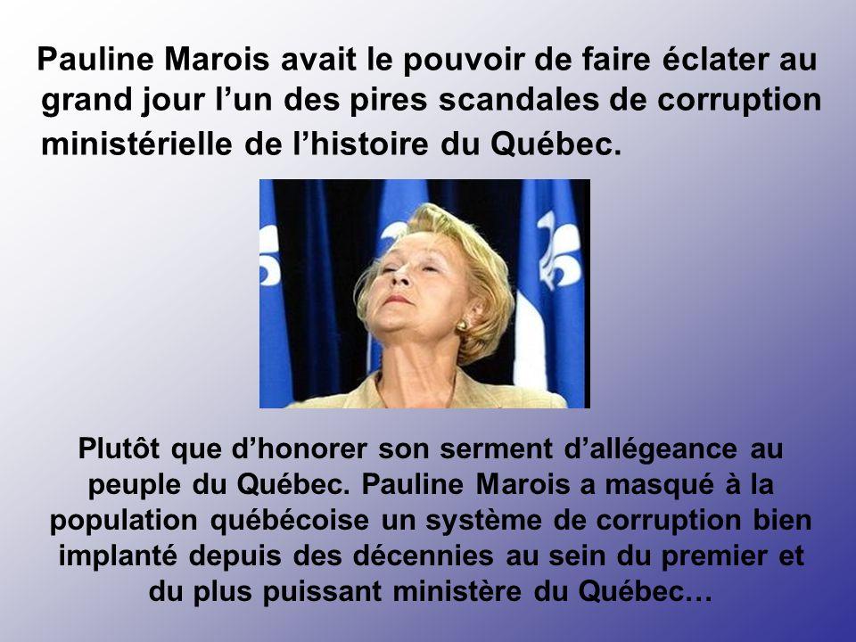 Une fois Ministre de lÉducation, Pauline Marois avait tous les pouvoirs pour poursuivre le travail denquête de Jean Garon et punir les coupables.