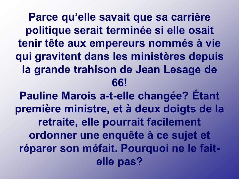 Pauline Marois a offert labsolution générale à des dizaines de hauts fonctionnaires corrompus… Pourquoi
