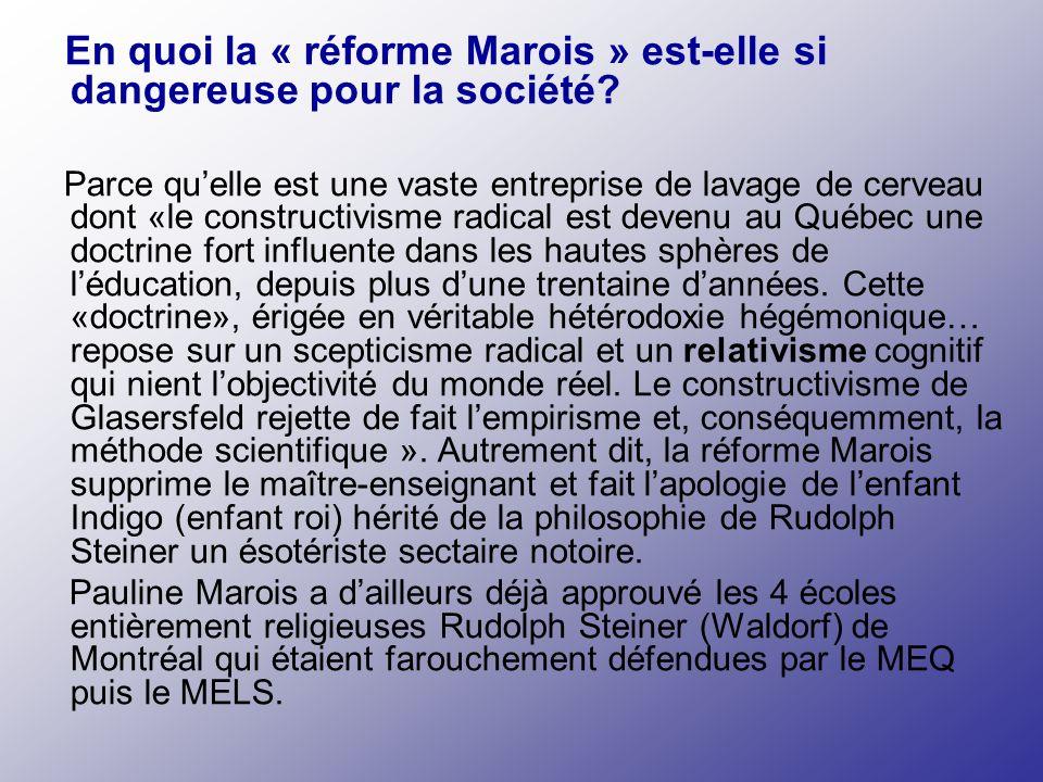 En quoi la « réforme Marois » est-elle si dangereuse pour la société.