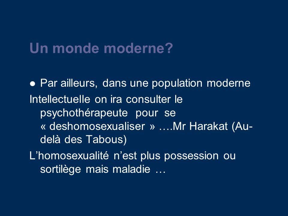 Un monde moderne.