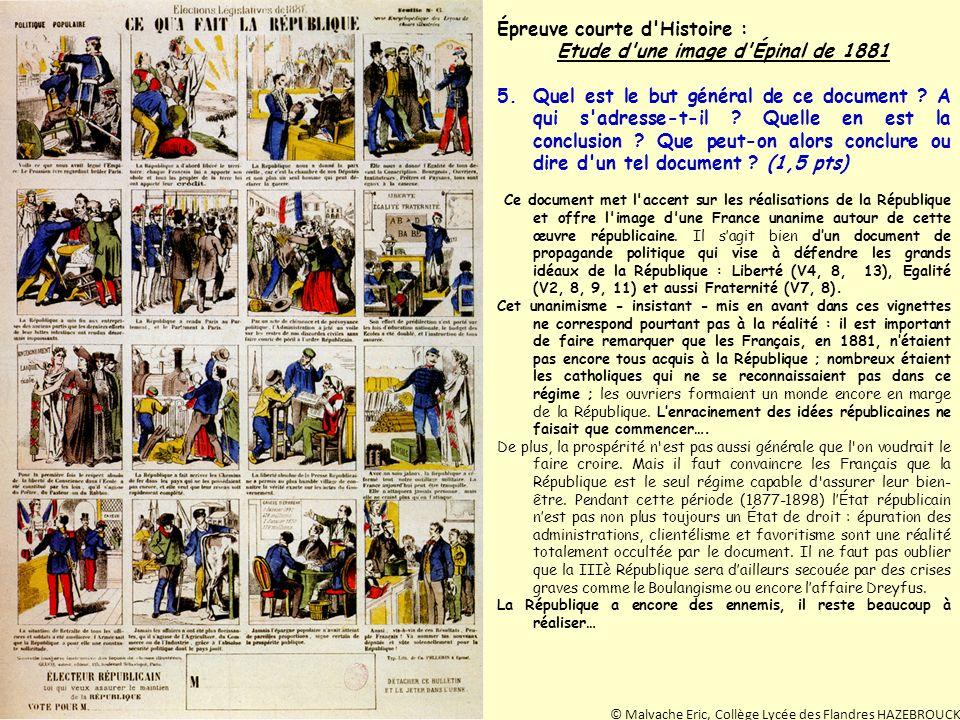 Épreuve courte d'Histoire : Etude d'une image d'Épinal de 1881 5.Quel est le but général de ce document ? A qui s'adresse-t-il ? Quelle en est la conc
