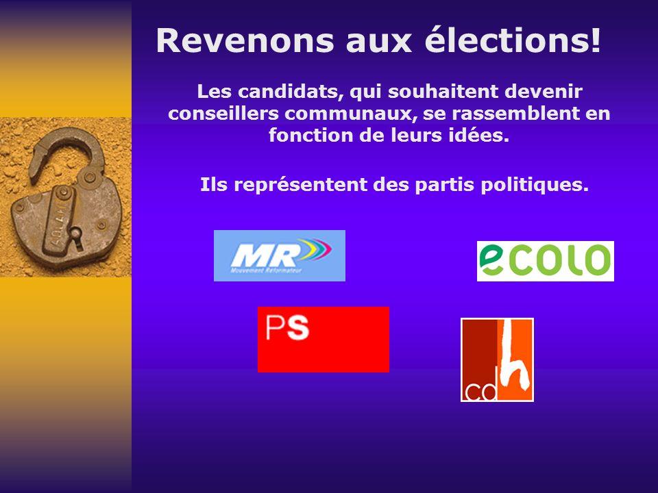 Revenons aux élections.
