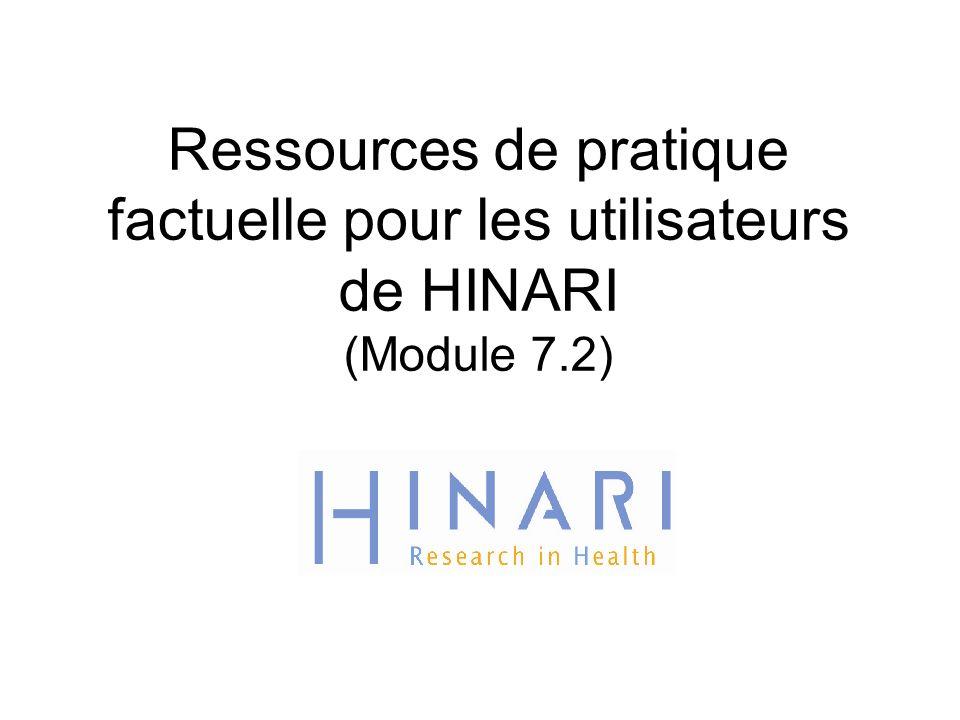 Ressources de pratique factuelle pour les utilisateurs de HINARI (Module 7.2)