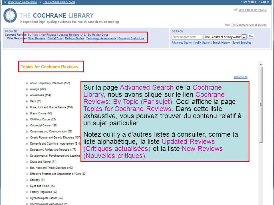 Sur la page Advanced Search de la Cochrane Library, nous avons cliqué sur le lien Cochrane Reviews: By Topic (Par sujet). Ceci affiche la page Topics