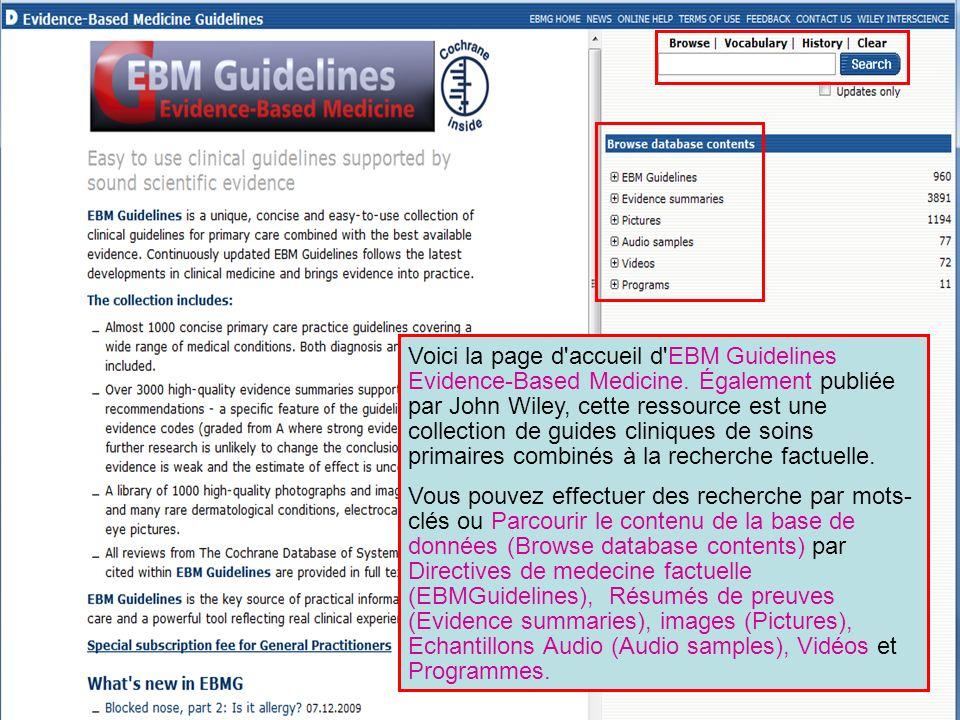 Voici la page d'accueil d'EBM Guidelines Evidence-Based Medicine. Également publiée par John Wiley, cette ressource est une collection de guides clini