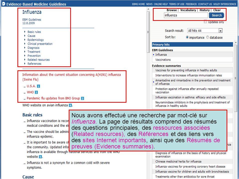 Nous avons effectué une recherche par mot-clé sur Influenza. La page de résultats comprend des résumés des questions principales, des ressources assoc
