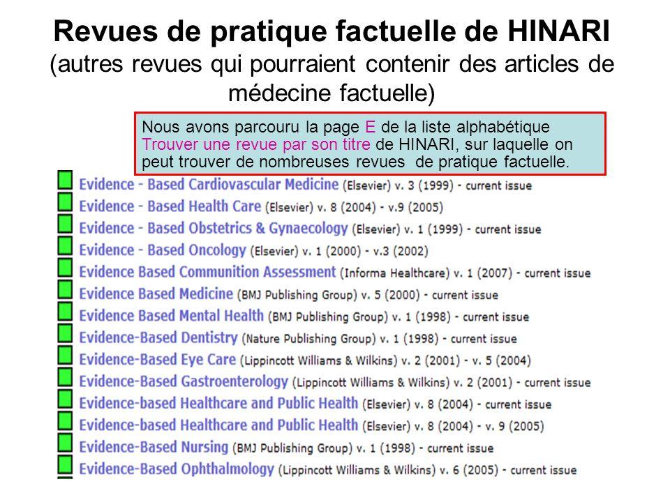 Revues de pratique factuelle de HINARI (autres revues qui pourraient contenir des articles de médecine factuelle) Nous avons parcouru la page E de la