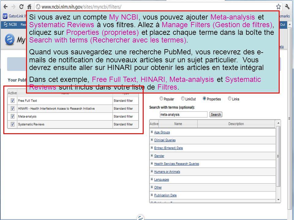 Si vous avez un compte My NCBI, vous pouvez ajouter Meta-analysis et Systematic Reviews à vos filtres. Allez à Manage Filters (Gestion de filtres), cl