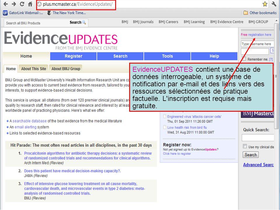 EvidenceUPDATES contient une base de données interrogeable, un système de notification par e-mail et des liens vers des ressources sélectionnées de pr