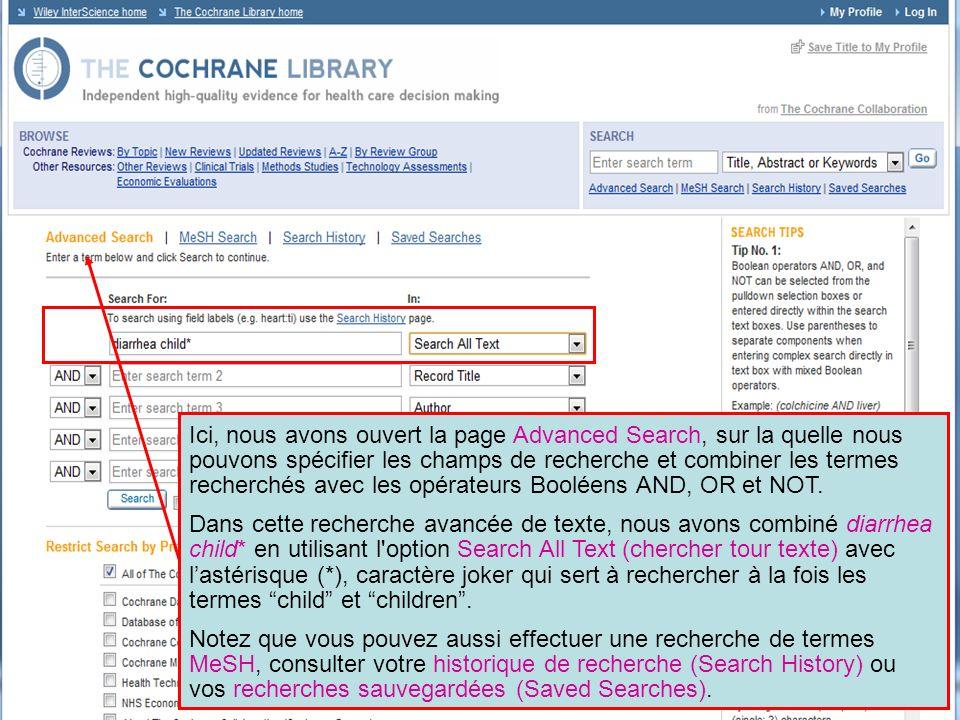 Les résultats de la recherche avancée diarrhea child* a trouvé 451 enregistrements dans la Cochrane Database of Systematic Reviews.