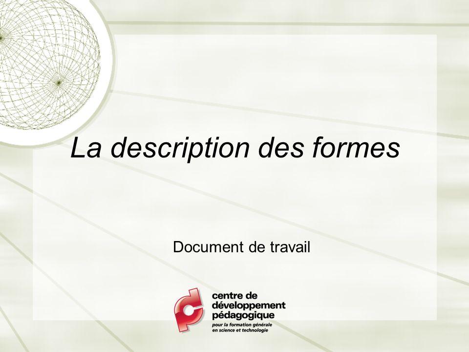 La description des formes Document de travail