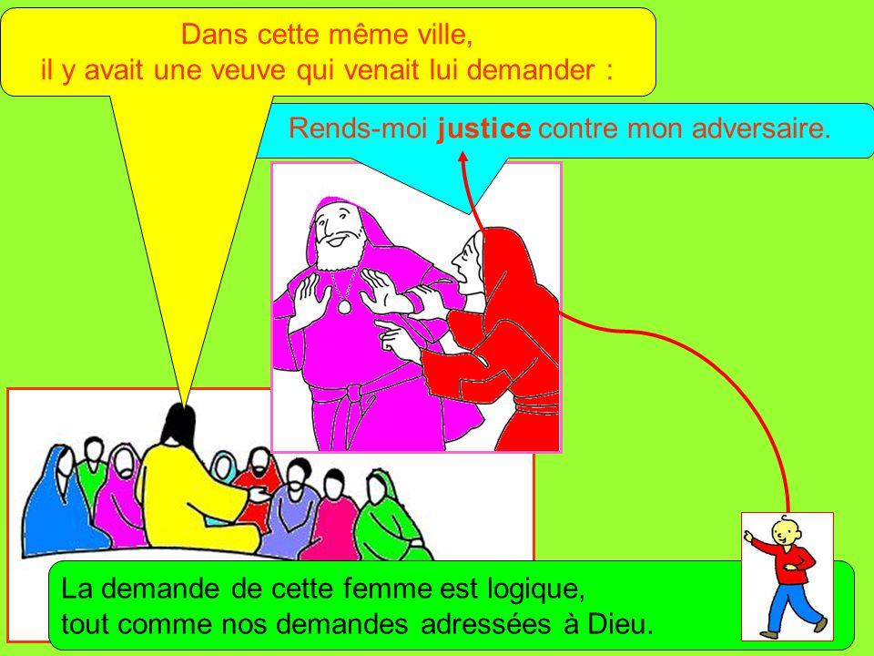 Extrait de « Mille images dÉvangile » de Jean François KIEFFER (Presse dÎle de France) Rends-moi justice contre mon adversaire. Dans cette même ville,