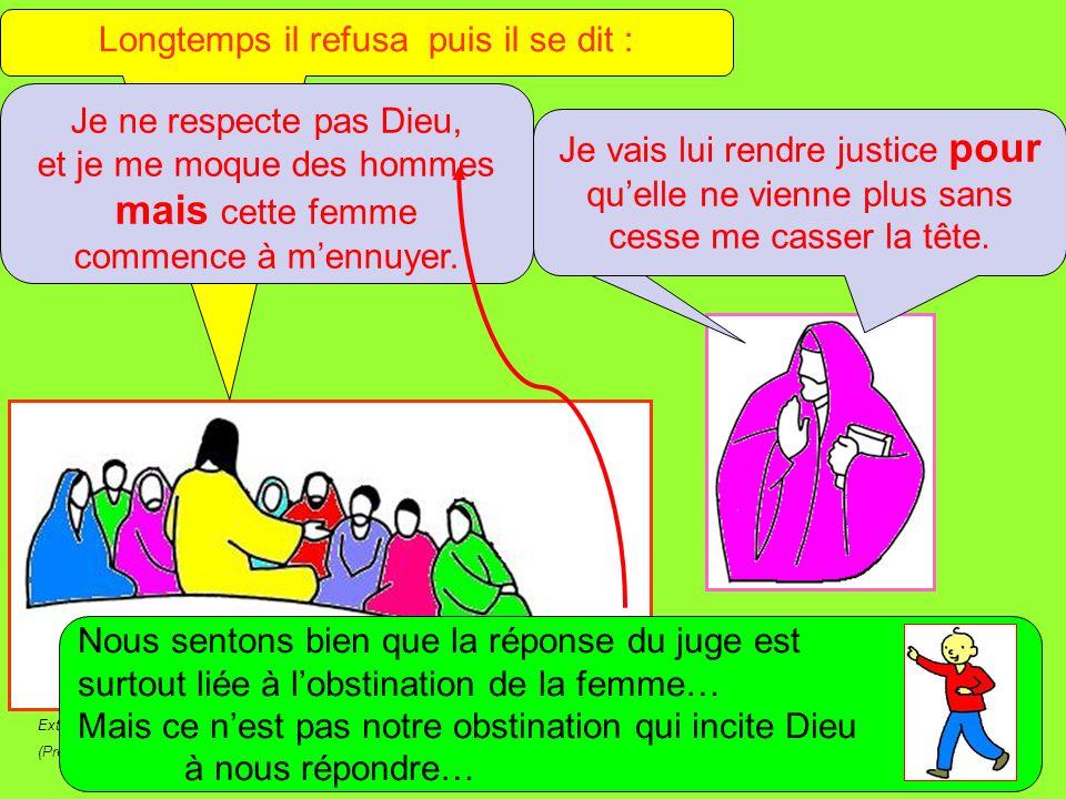 Extrait de « Mille images dÉvangile » de Jean François KIEFFER (Presse dÎle de France) Longtemps il refusa puis il se dit : Je ne respecte pas Dieu, e