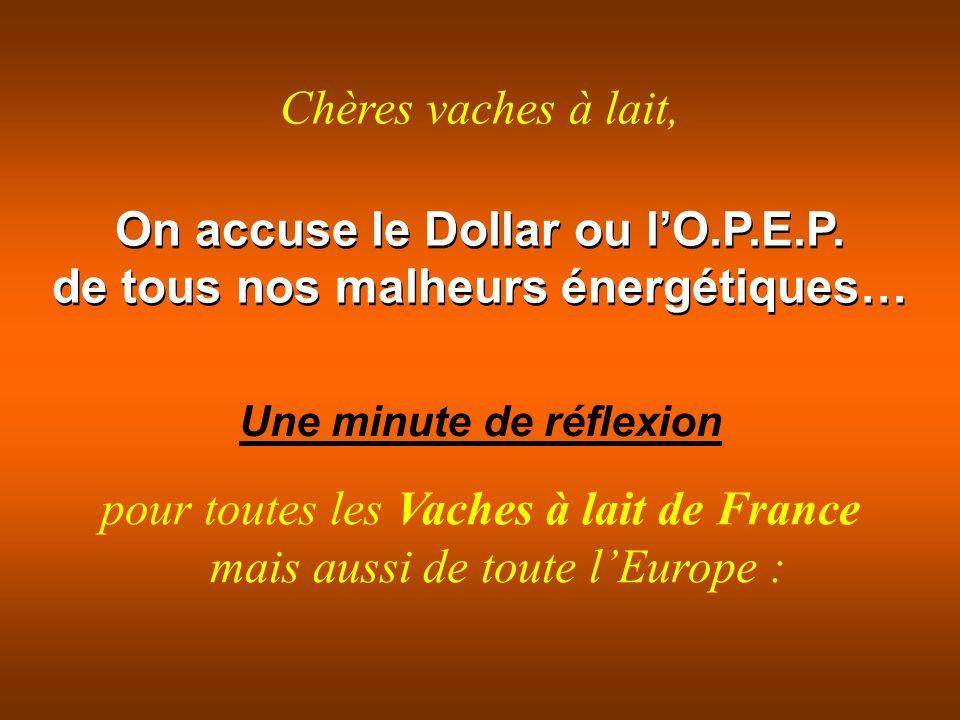On accuse le Dollar ou lO.P.E.P.